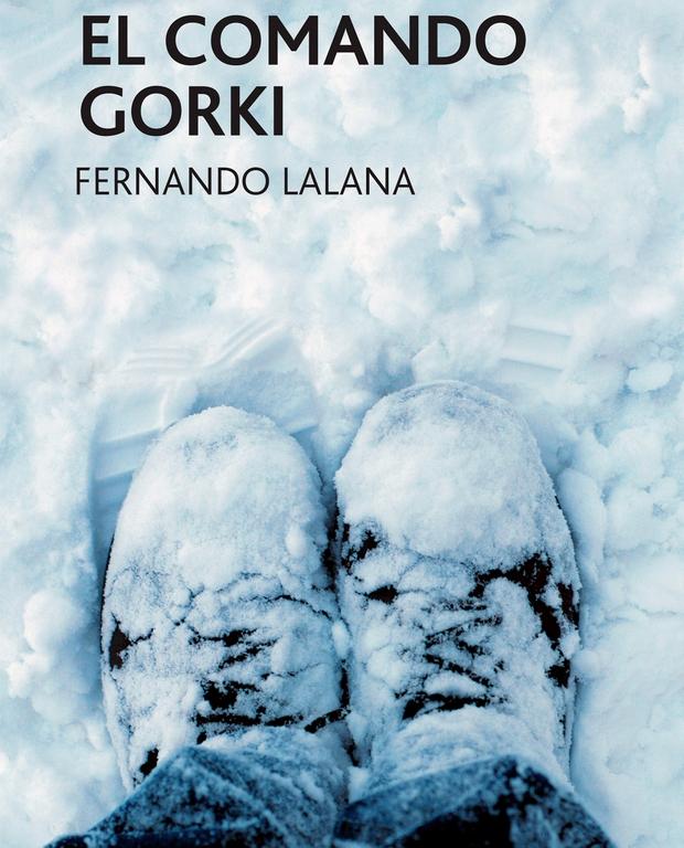 El comando Gorki de Fernando Lalana