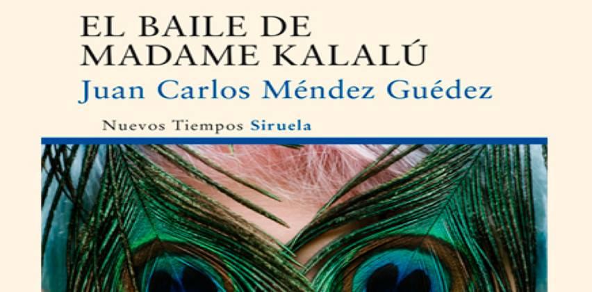 Imagen del libro del Finalista del Premio Mandarache - El baile de madame Kalalú, de Juan Carlos Méndez Guédez.